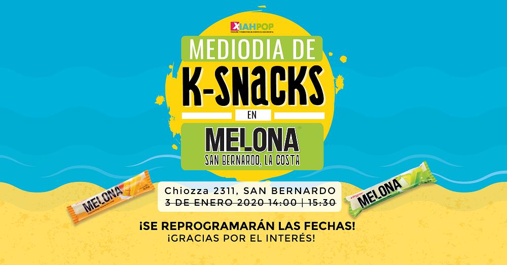 Mediodía de K-Snacks en Melona San Bernardo [Reprogramado]