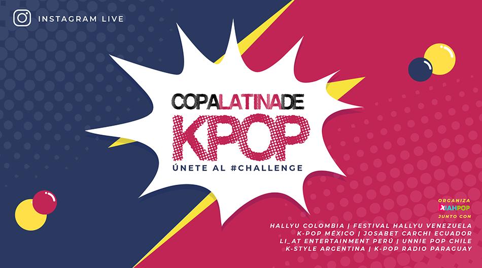 Copa Latina de K-pop ¡Únete al #CHALLENGE!