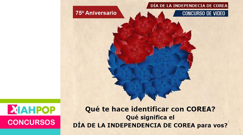 Concurso: «75º Aniversario de la DÍA DE LA INDEPENDENCIA DE COREA»
