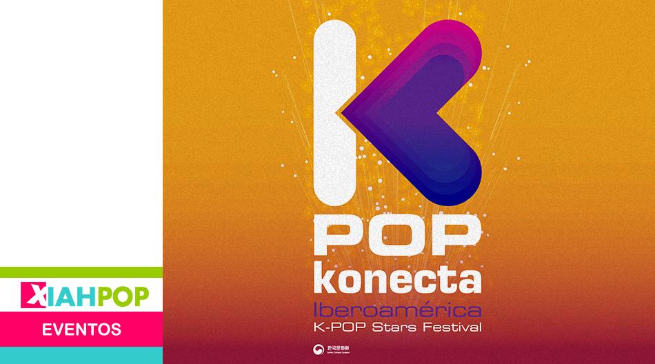 K-POP KONECTA: IBEROAMÉRICA «K-POP STARS FESTIVAL»