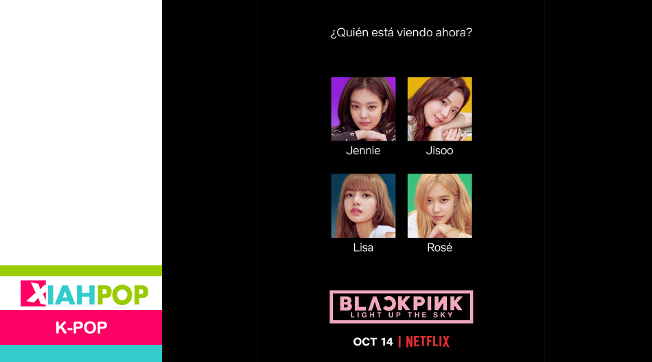 «BLACKPINK: Light Up the Sky» el documental se estrenará en Netflix