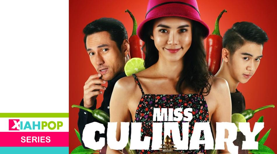 Miss Culinary: la serie tailandesa que enseña sobre la gastronomía de Tailandia