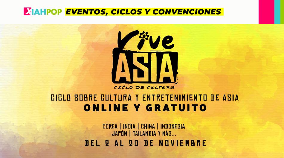 VIVE ASIA, el evento virtual y GRATUITO con todo lo que te gusta de Asia