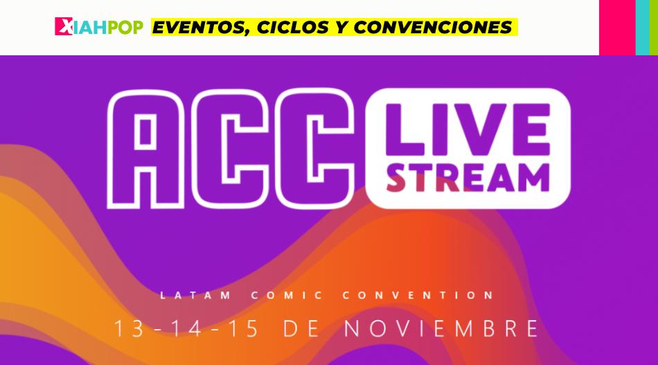 ACC Live Stream: Edición Online de Argentina ComicCon