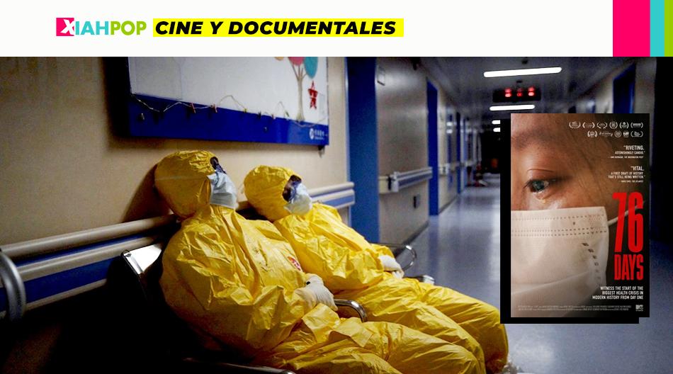 76 Days, el documental que acompaña a los médicos en Wuhan