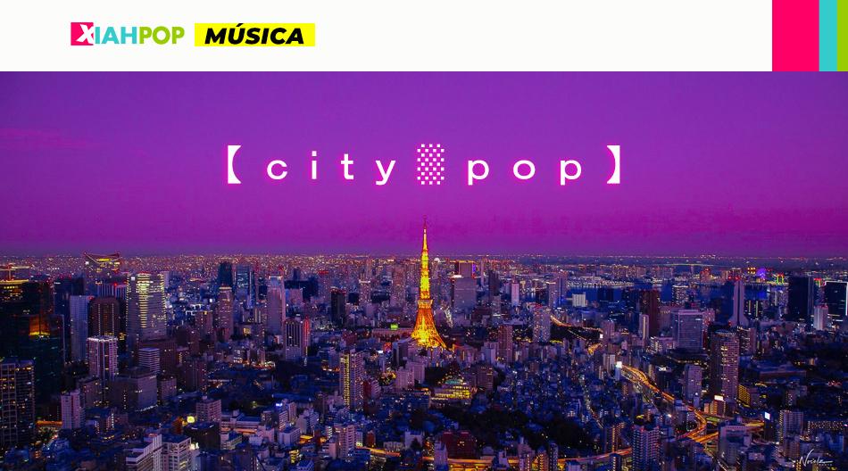 City Pop, un viaje de nostalgia al Japón de los años ochenta