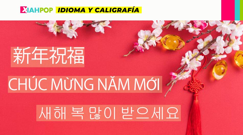 Año Nuevo Lunar: cómo saludar en diferentes idiomas