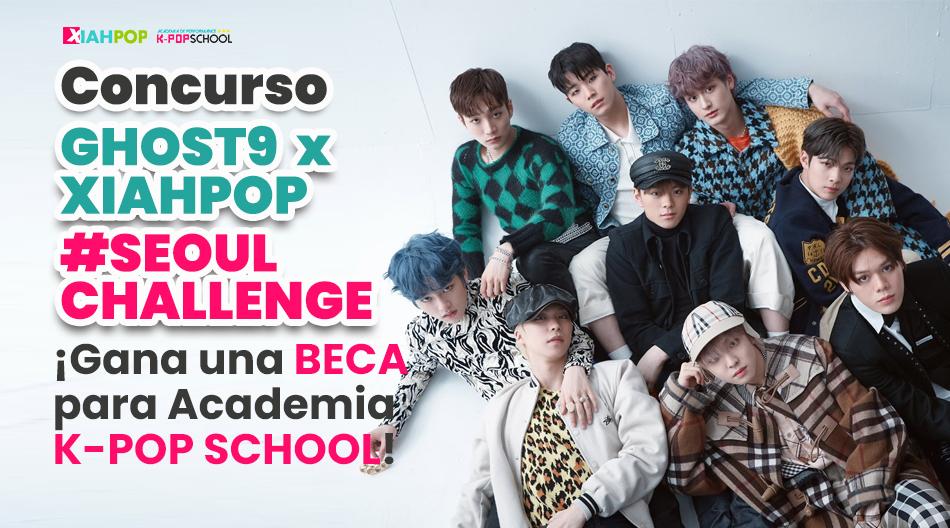Audiciones para K-pop School de la mano de GHOST9 y XIAHPOP