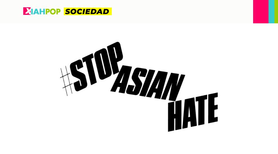 #StopAsianHate, el movimiento antirracista se vuelve más fuerte en EEUU.