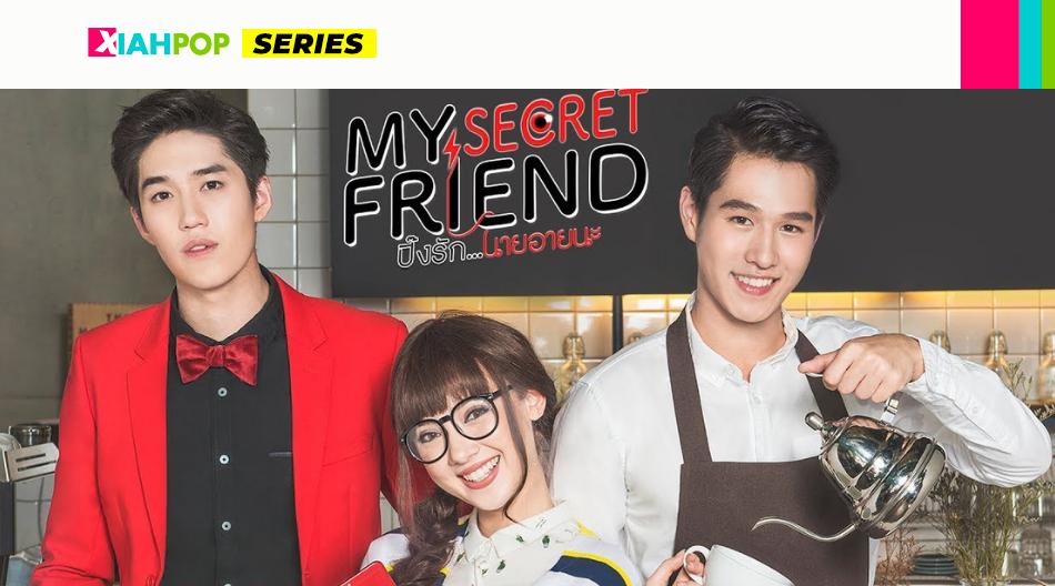 My Secret Friend, una serie tailandesa de amor para ver en un día