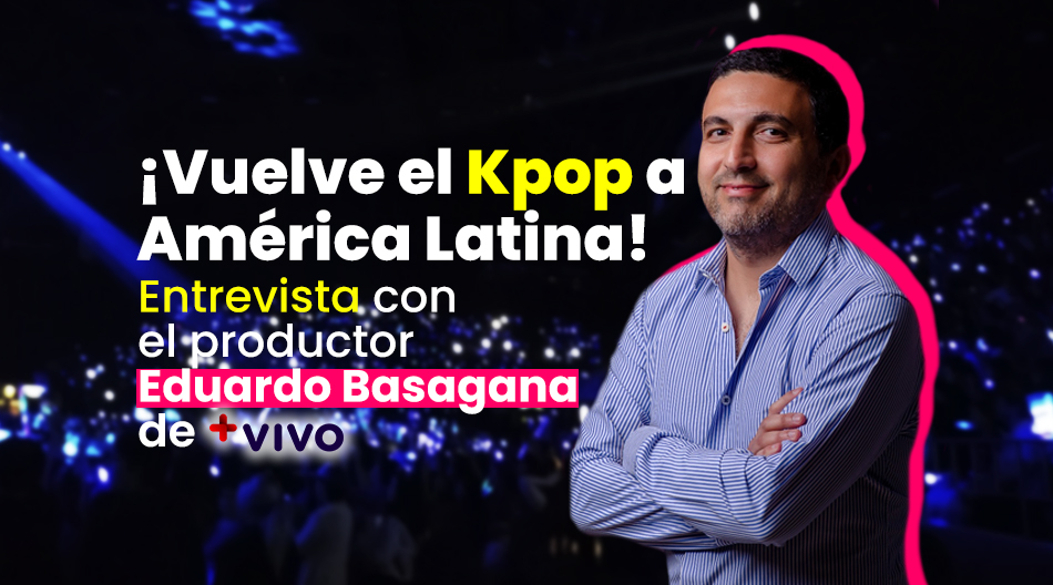 [Entrevista exclusiva] Vuelven los conciertos de Kpop en América Latina
