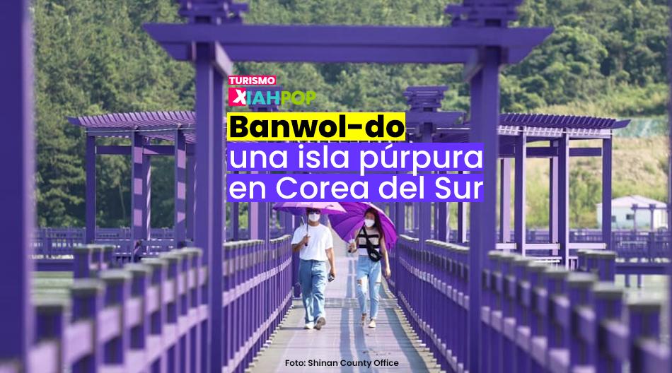 Banwol-do, la isla púrpura de Corea