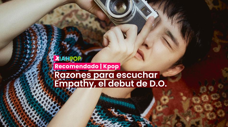[Recomendado] Empathy, el debut solista de D.O. de EXO