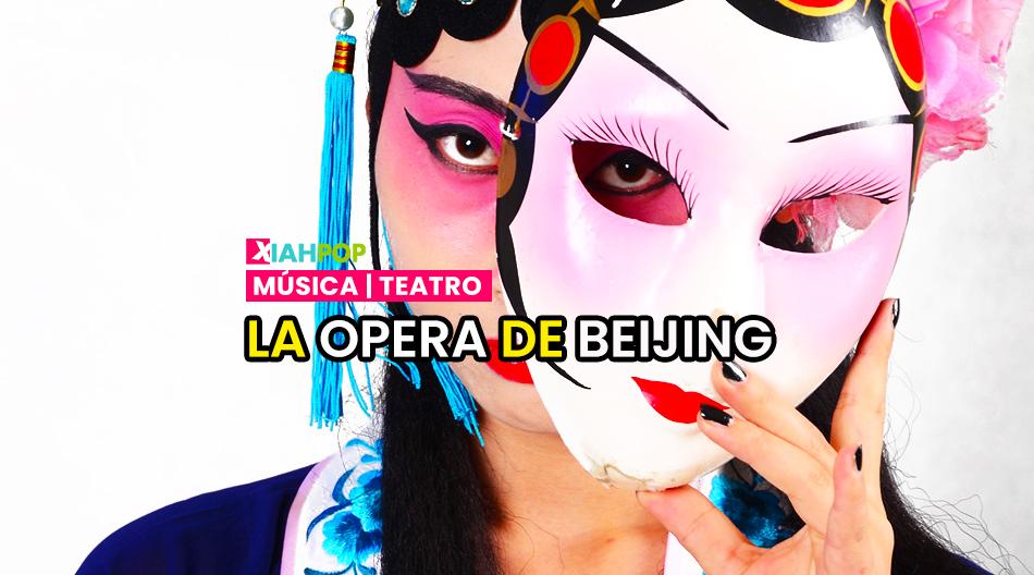 Introducción a la tradicional Ópera de Pekín